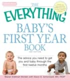 The Everything Baby's First Year Book ebook by Marian Edelman Borden