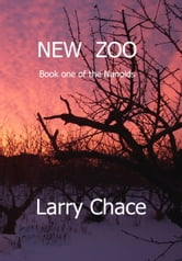 New Zoo ebook by Larry A. Chace