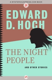 The Night People - And Other Stories ebook by Edward D. Hoch