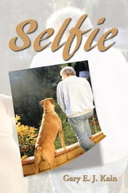 Selfie ebook by Gary E. J. Kain