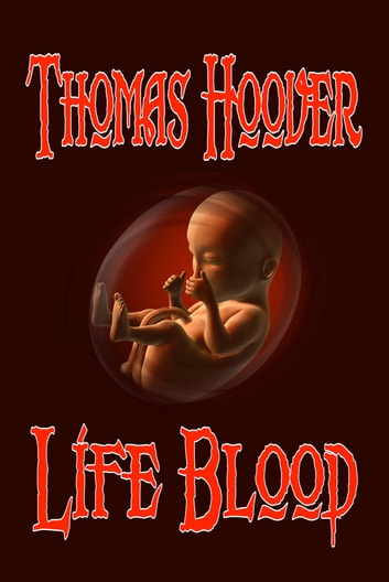Life Blood ebook by Thomas Hoover