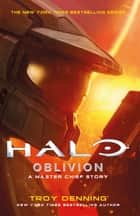 Halo: Oblivion ebook by Troy Denning