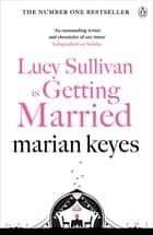 Lucy Sullivan is Getting Married ebook by
