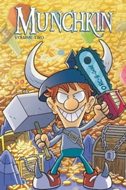 Munchkin Vol. 2 ebook by Derek Fridolfs,Thomas Siddell,Ian McGinty,Rian Sygh