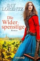 Die Widerspenstige - Roman ebook by Iny Lorentz