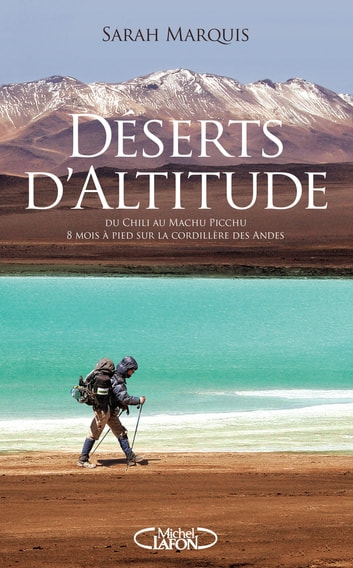 Déserts d'altitude eBook by Sarah Marquis