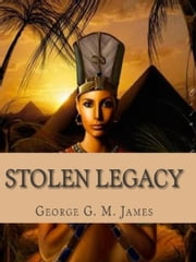 Stolen Legacy: with Illustrations ebook by St. Francis of Assisi, Authored by Z. El Bey