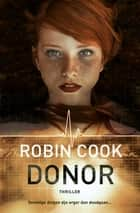 Donor ebook by Robin Cook, Anda Witsenburg