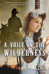 A Voice in the Wilderness ebook by Hill, G L