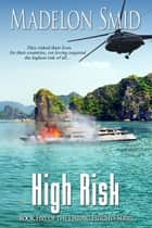 High Risk ebook by Madelon  Smid