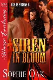 Siren in Bloom ebook by Sophie Oak