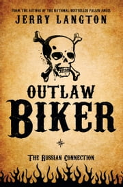 Outlaw Biker - The Russian Connection ebook by Jerry Langton