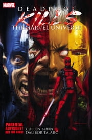 Deadpool Kills the Marvel Universe ebook by Cullen Bunn,Dalibor Talajic