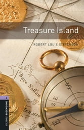 Treasure Island Level 4 Oxford Bookworms Library ebook by Robert Louis Stevenson