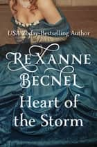 Heart of the Storm ebook by Rexanne Becnel