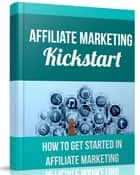 Affiliate Marketing Kickstart eBook by SoftTech