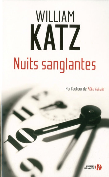 Nuits sanglantes eBook by William KATZ