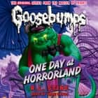 Classic Goosebumps #5: One Day at Horrorland audiobook by R.L. Stine