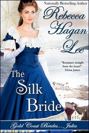 The Silk Bride ebook by Rebecca Hagan Lee