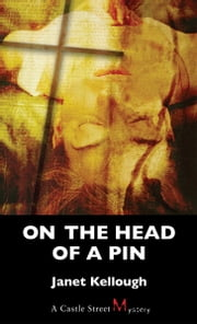 On the Head of a Pin - A Thaddeus Lewis Mystery ebook by Janet Kellough