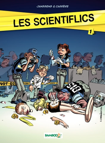 Les Scientiflics - Tome 1 ebook by Janssens