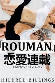 """RŌMAN."" (Edizione Italiana) ebook by Hildred Billings"