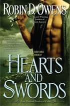 Hearts and Swords ebook by Robin D. Owens