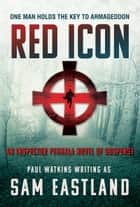 Red Icon ebook by Sam Eastland