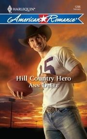 Hill Country Hero ebook by Ann DeFee