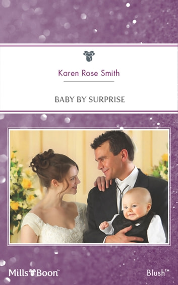 Baby By Surprise 電子書 by Karen Rose Smith