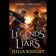 Legends and Liars audiobook by Julia Knight