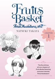 Fruits Basket: The Three Musketeers Arc, Chapter 1 ebook by Natsuki Takaya