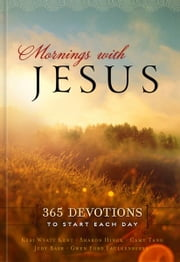 Mornings With Jesus ebook by Compiled Compiled