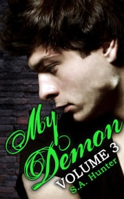 My Demon Volume 3 - Noble Academy, #3 ebook by S.A. Hunter