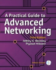 A Practical Guide to Advanced Networking ebook by Beasley, Jeffrey S.