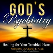 God's Psychiatry audiobook by Dr. Charles L. Allen