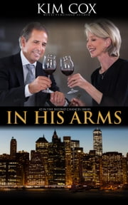 In His Arms - Second Chances, #2 ebook by Kim Cox