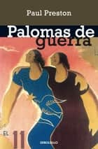 Palomas de guerra ebook by Paul Preston