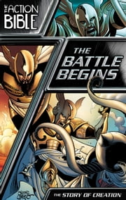 The Battle Begins - The Story of Creation ebook by Sergio Cariello,Caleb Seeling