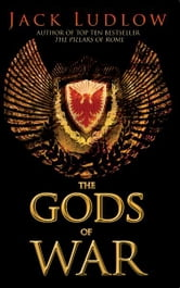 The Gods of War ebook by Jack Ludlow