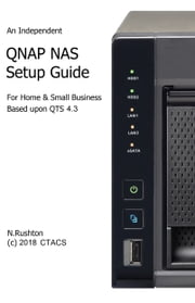 QNAP NAS Setup Guide ebook by Nicholas Rushton