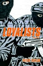 Loyalists ebook by Peter Taylor