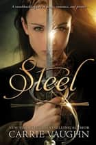Steel ebook by Carrie Vaughn