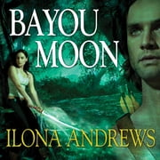 Bayou Moon audiobook by Ilona Andrews