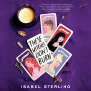 These Witches Don't Burn audiobook by Isabel Sterling