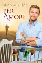 Per amore Ebook di Sean Michael, Claudia Nogara