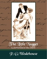 The Little Nugget ebook by P. G. Wodehouse