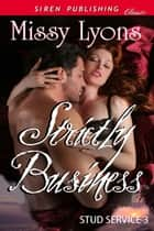 Strictly Business ebook by Missy Lyons