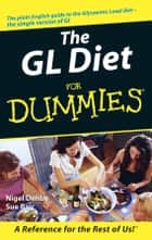 The GL Diet For Dummies ebook by Nigel Denby, Sue Baic