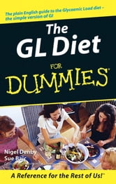 The GL Diet For Dummies ebook by Nigel Denby,Sue Baic